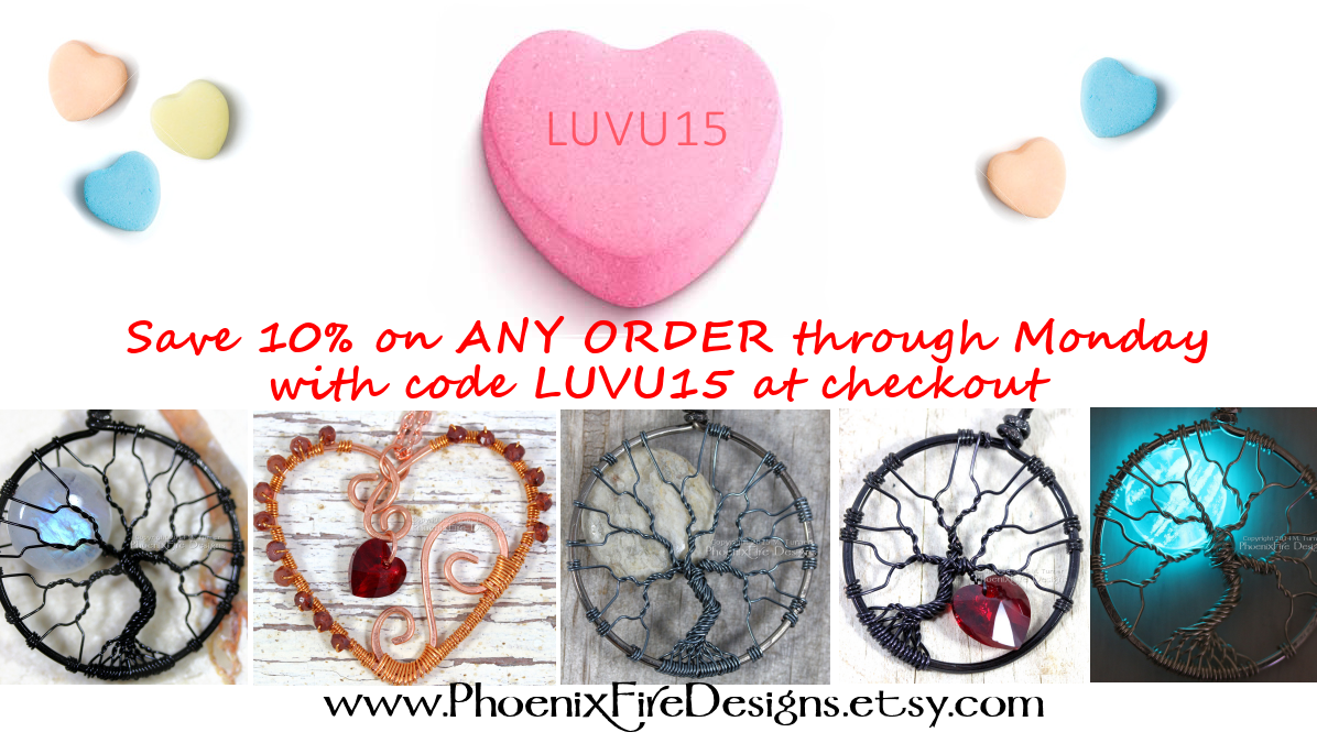 Save 10% off any purchase with coupon code LUVU15 at checkout from PhoenixFire Designs