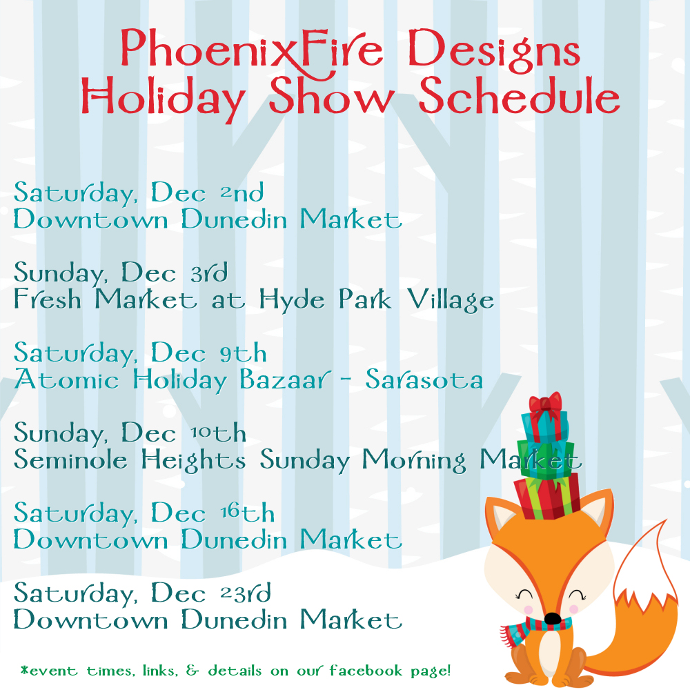 PhoenixFire Designs Holiday Market Schedule - shop handmade jewelry, shop local this Christmas season!